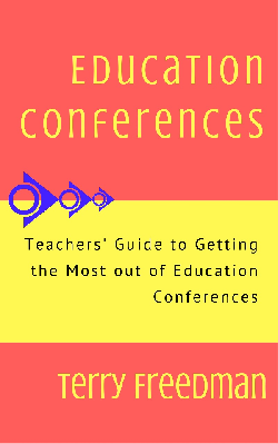 This is my latest book, on how to get the most out of education conferences. Click on the pic to find out more. Special current price: $0.99 or £0.99!