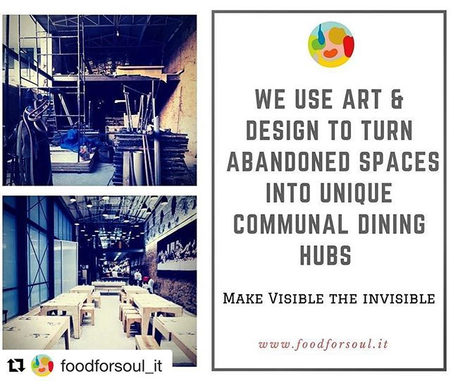 #placemaking The always inspiring work of @massimobottura & @foodforsoul_it #repost ・・・ Food for Soul believes in transformation - food, space and society  #foodforsoul #nomoreexcuses #art #community #kitchen