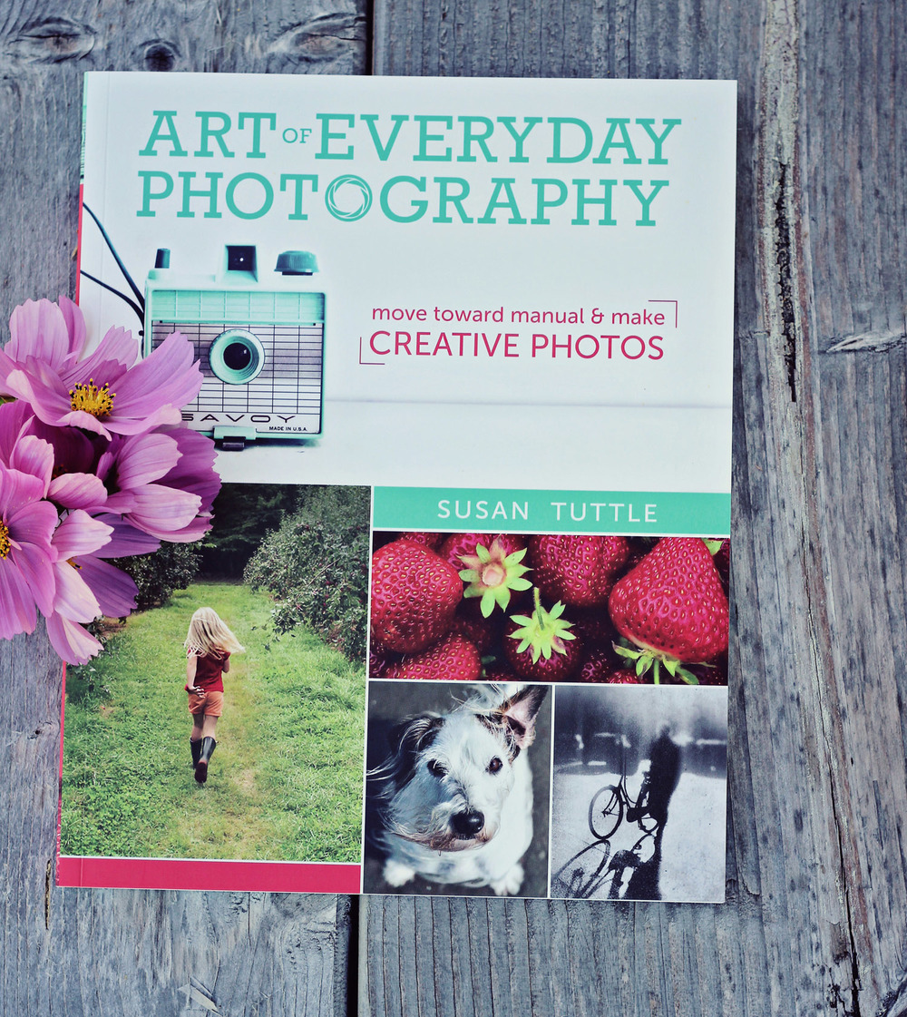 Art of Everyday Photography by Susan Tuttle