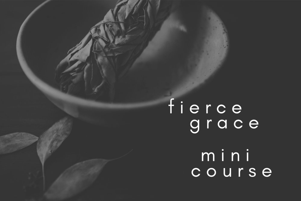 fierce grace mini course.jpg