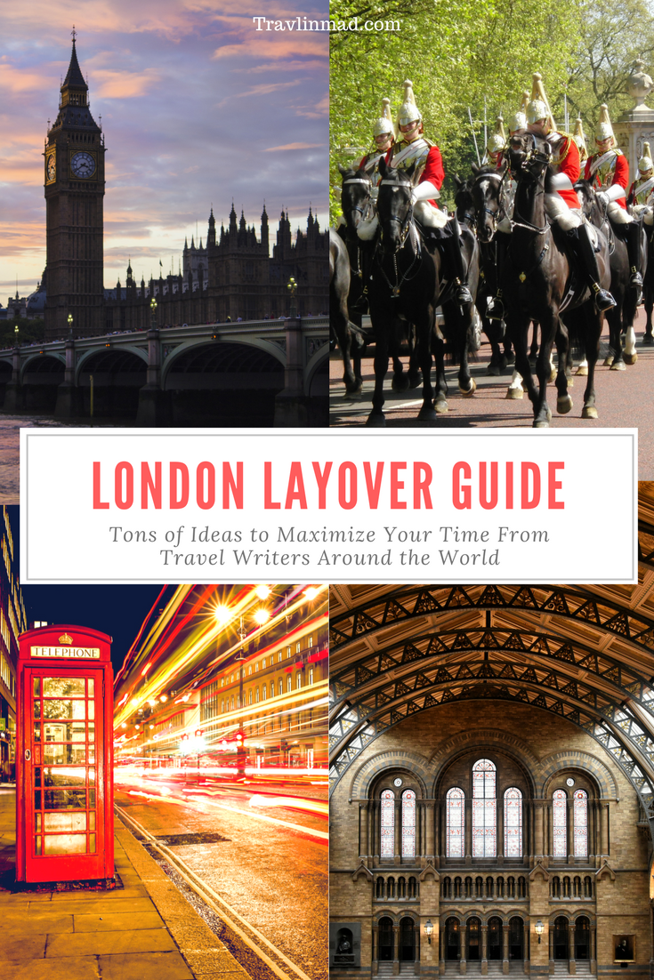 17 Travel Writers around the world weigh in on what to see and do, and where to eat and shop, with a long layover in London Heathrow!