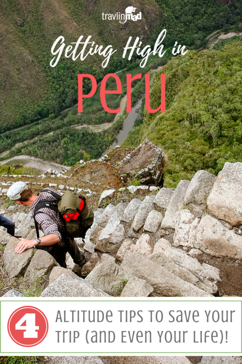 How to Prepare for High Altitude and Avoid Altitude Sickness in Peru