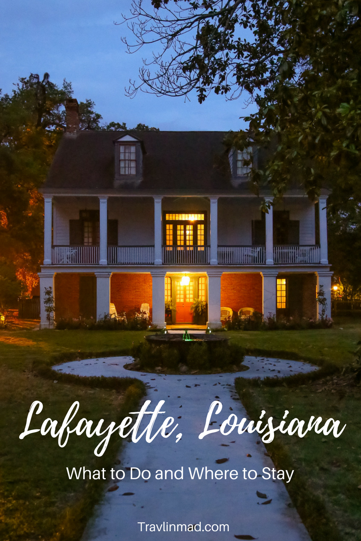 10 Fun Things to Do in Lafayette Louisiana for a Ragin' Cajun Good Time
