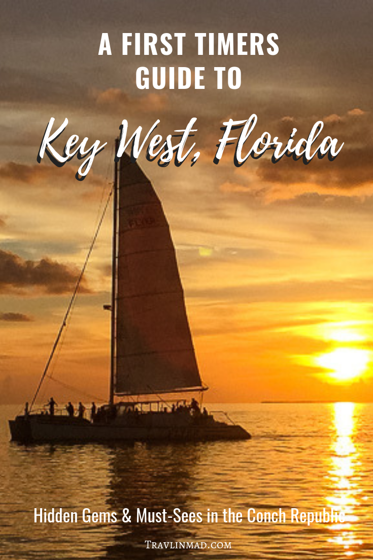 First Timers Guide to Key West, Florida