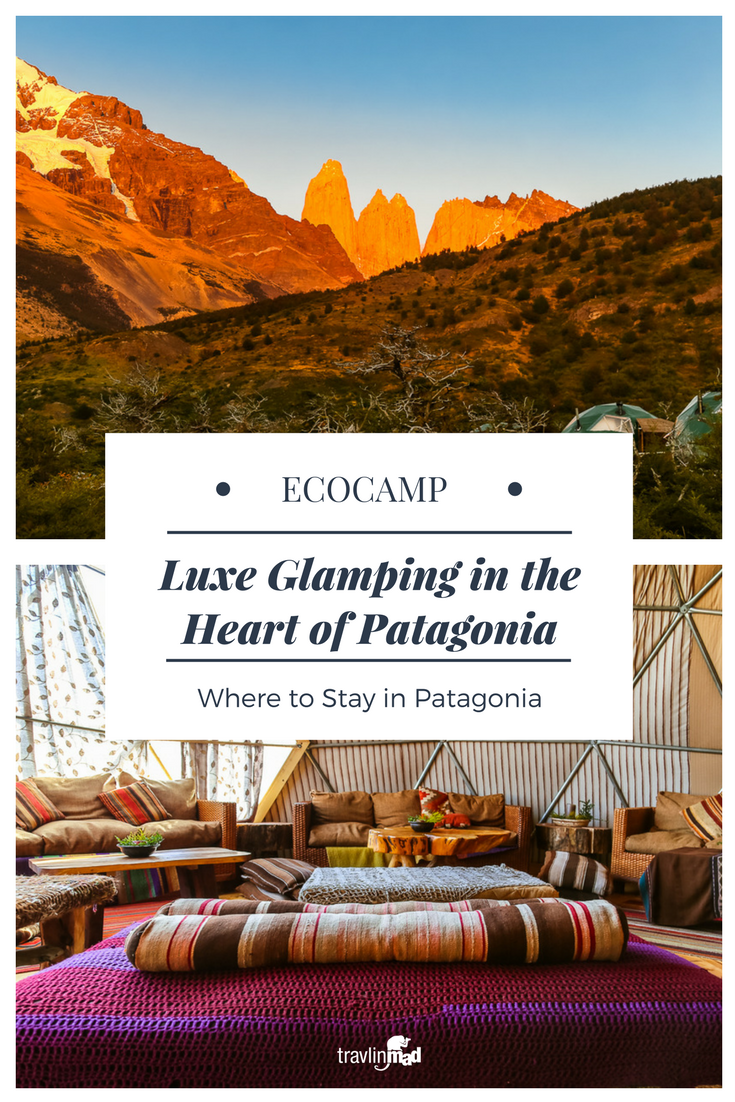 Glamping at Eco Camp Patagonia