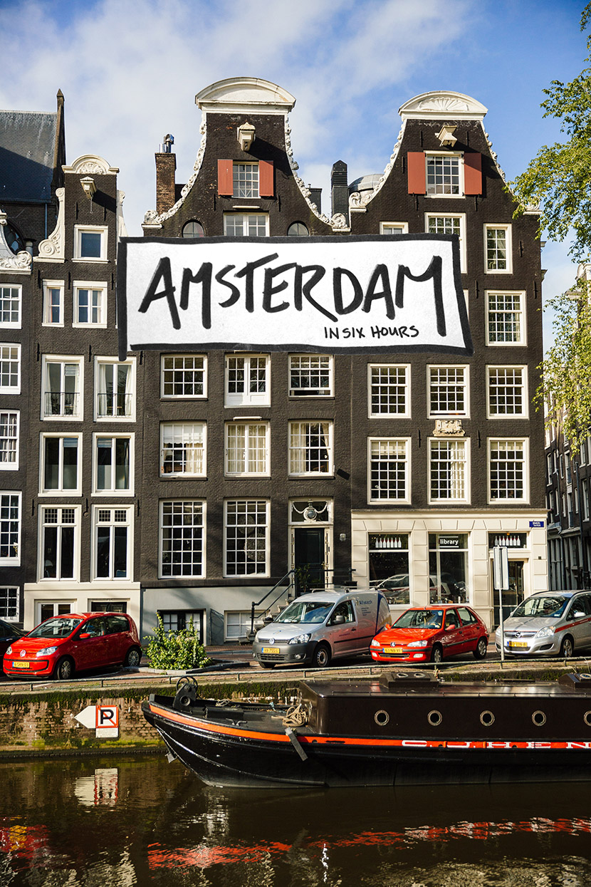 six hour layover amsterdam guide