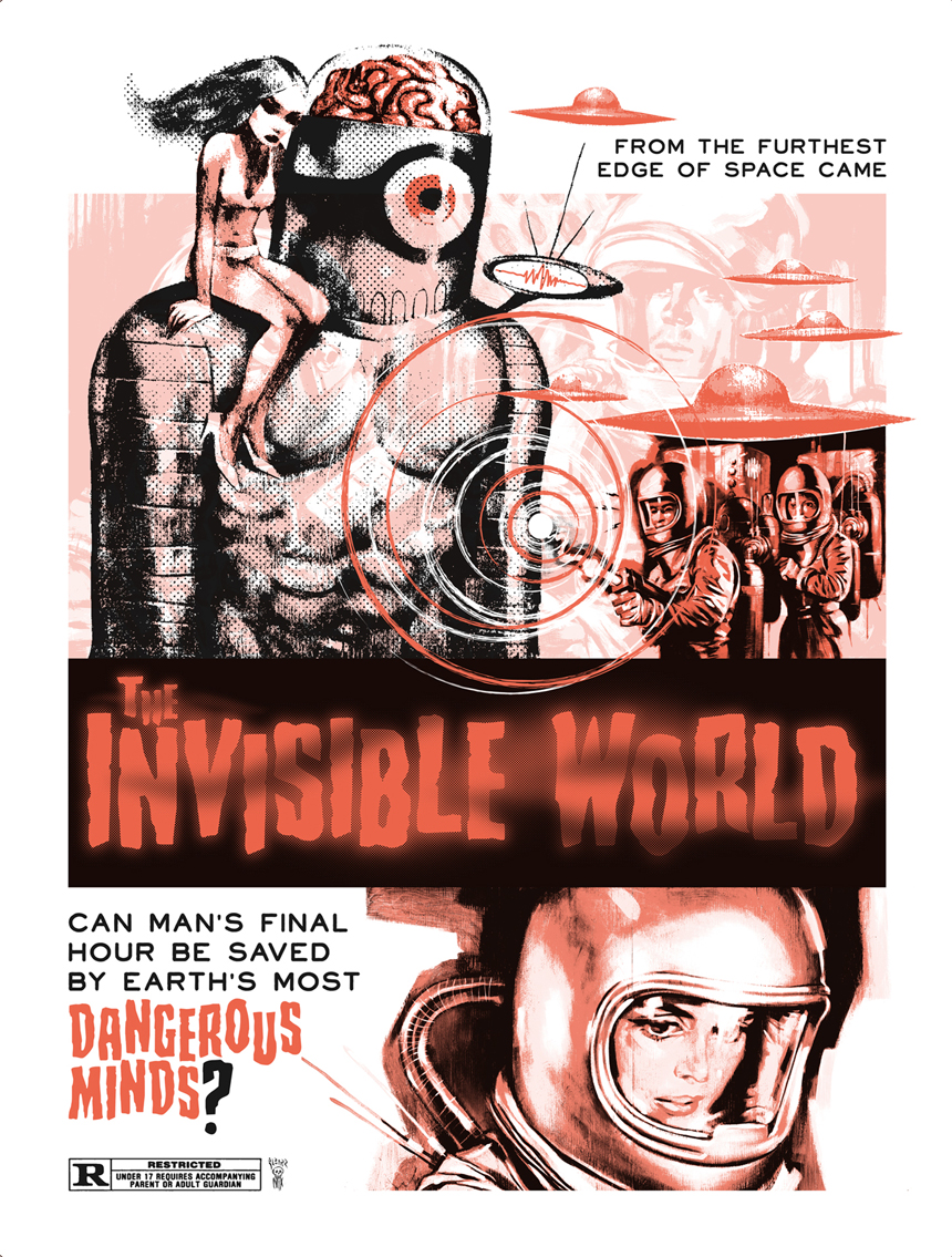 THE INVISIBLE WORLD - Limited edition 2 color screen print   the greatest movie never made!  Edition of: 50  BUY NOW