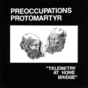 Protomartyr_Preoccupations_Telemetry.jpg
