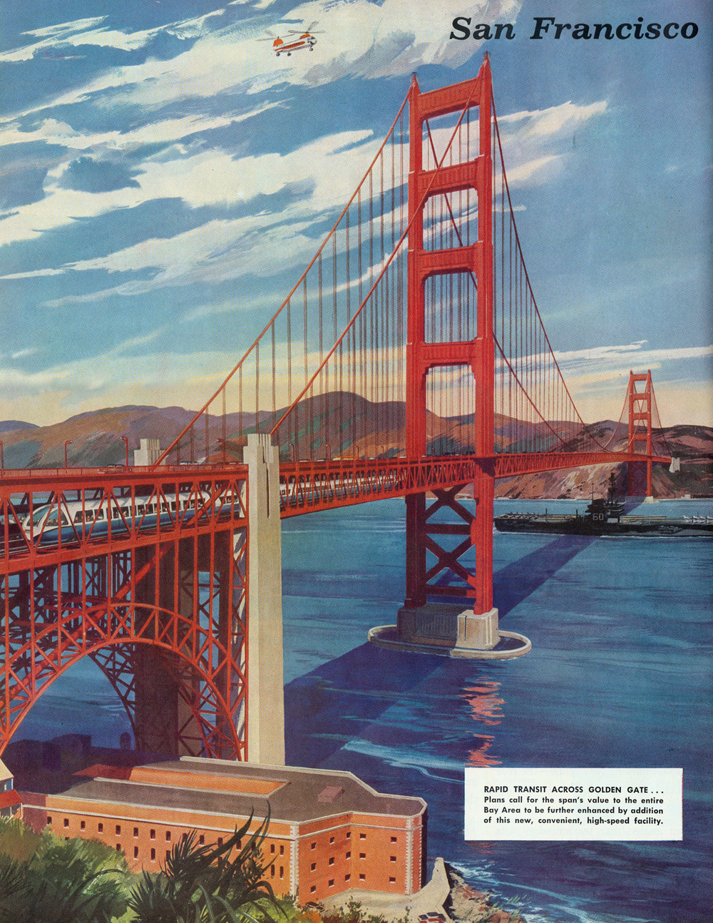 Plan to run BART on a new lower deck of Golden Gate Bridge (1955-1961)
