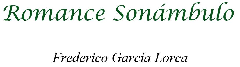(Federico del Sagrado Corazón de Jesús García Lorca)