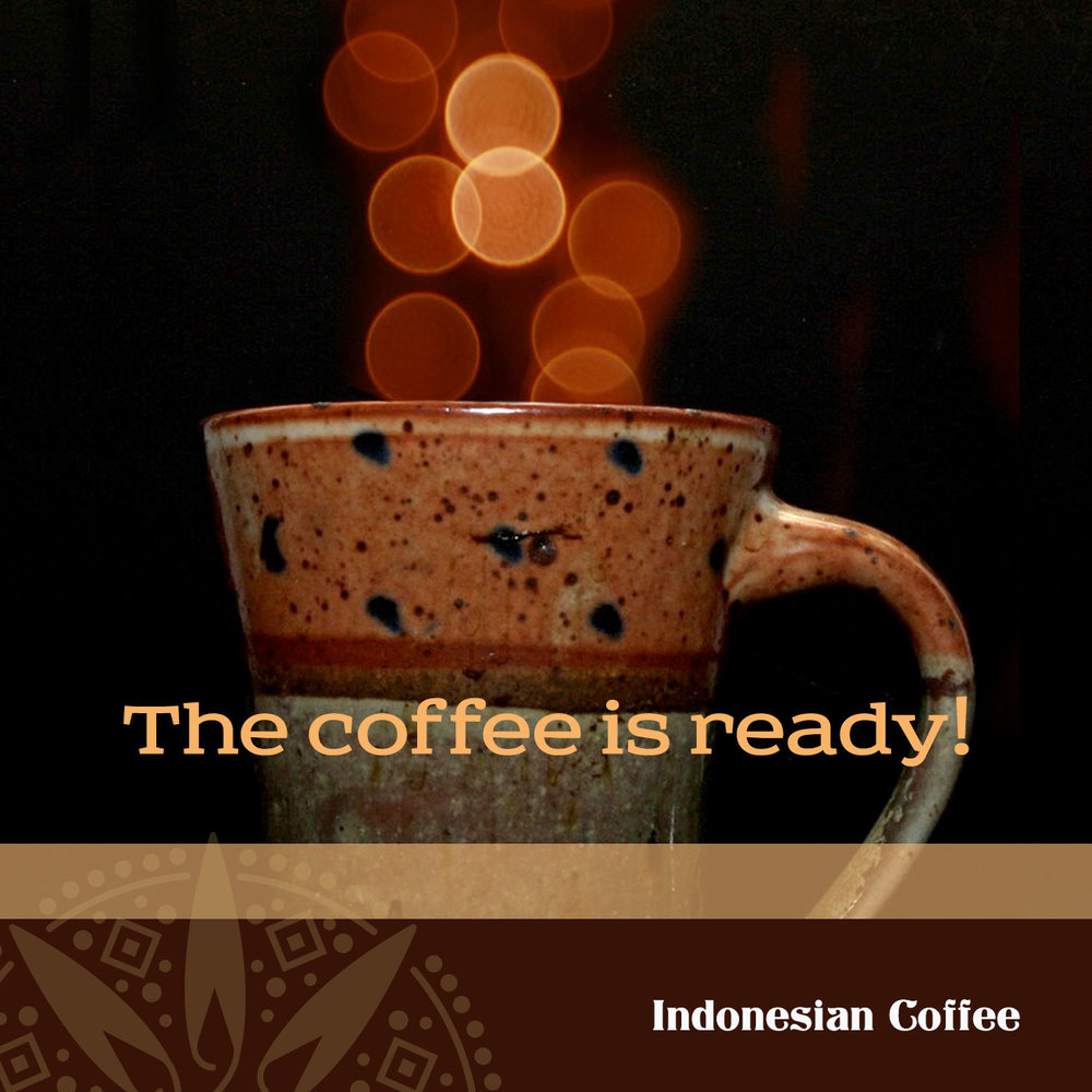 indonesia_coffee_is_ready.jpg
