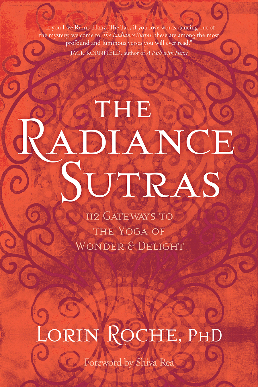 The Radiance Sutras, by Lorin Roche Sounds True, 2014    Buy now here