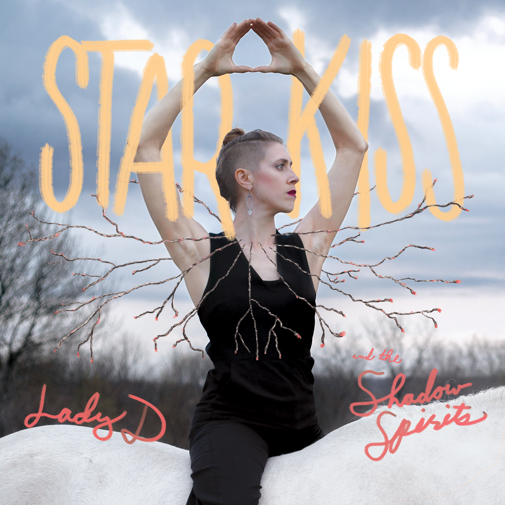 Album art for  Star Kiss  by Lady D and the Shadow Spirits. Vinyl and digital release. 2018.