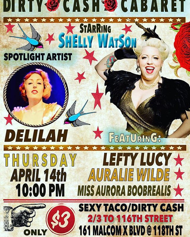 TONIGHT!! All roads lead to #DirtyCashCabaret here at Sexy Taco!! Show starts at 10pm!!! #cabaret #singer #singing #performance #burlesque