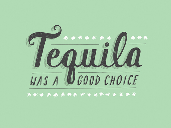 tequila was a good choice daily dishonesty