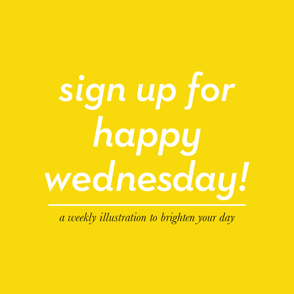 Happy Wednesday Signup