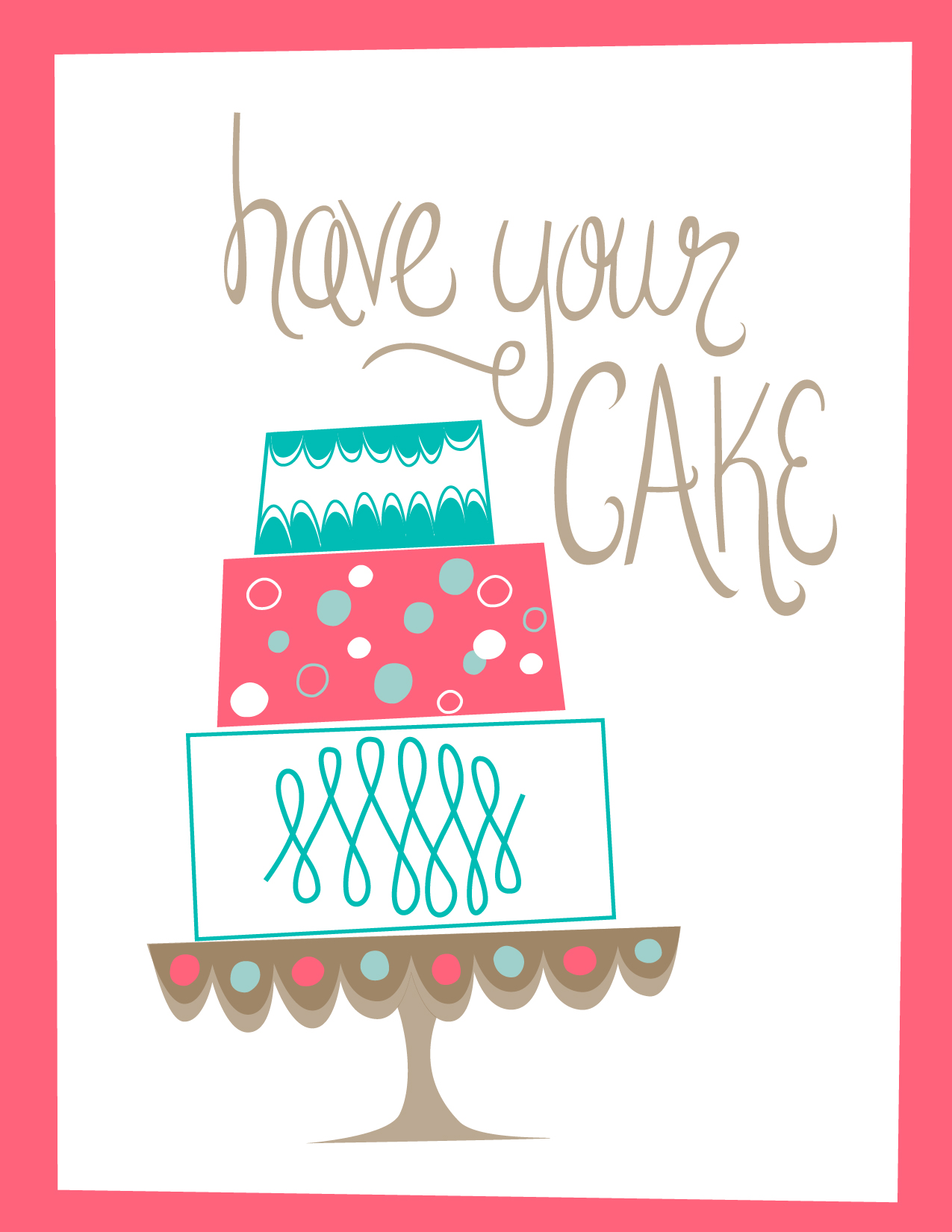 Have Your Cake by Bryna Shields