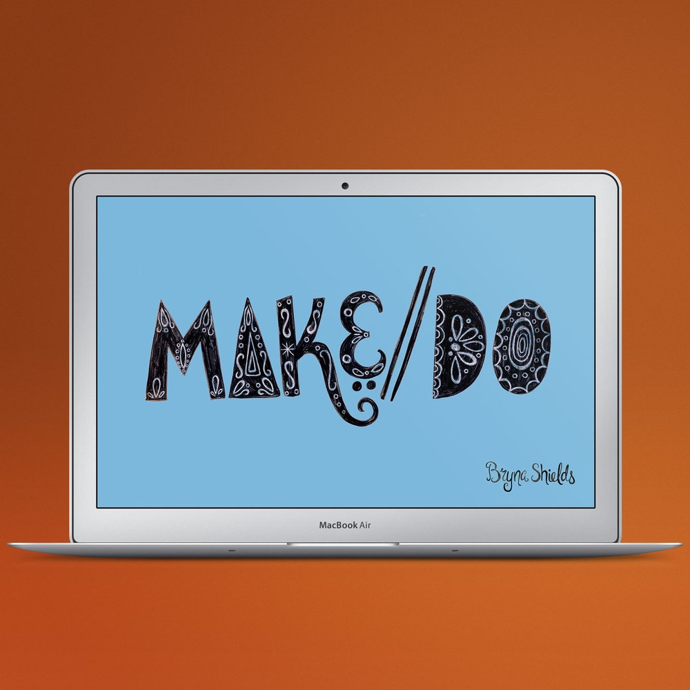 Make/Do Desktop Download Freebie