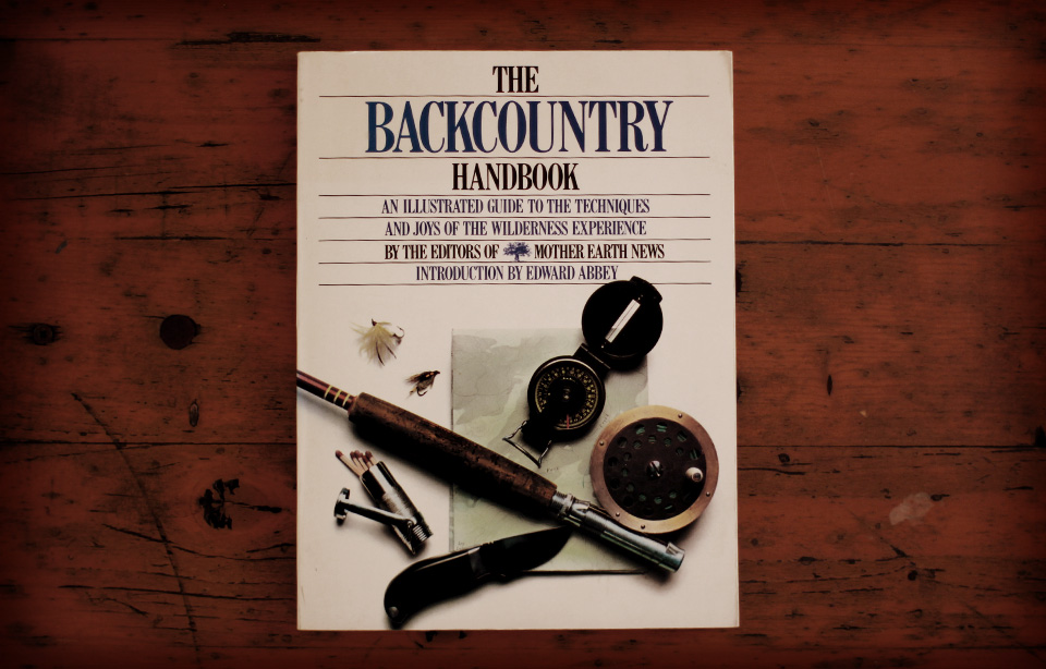 Mother Earth News -The Backcountry Handbook, 1989