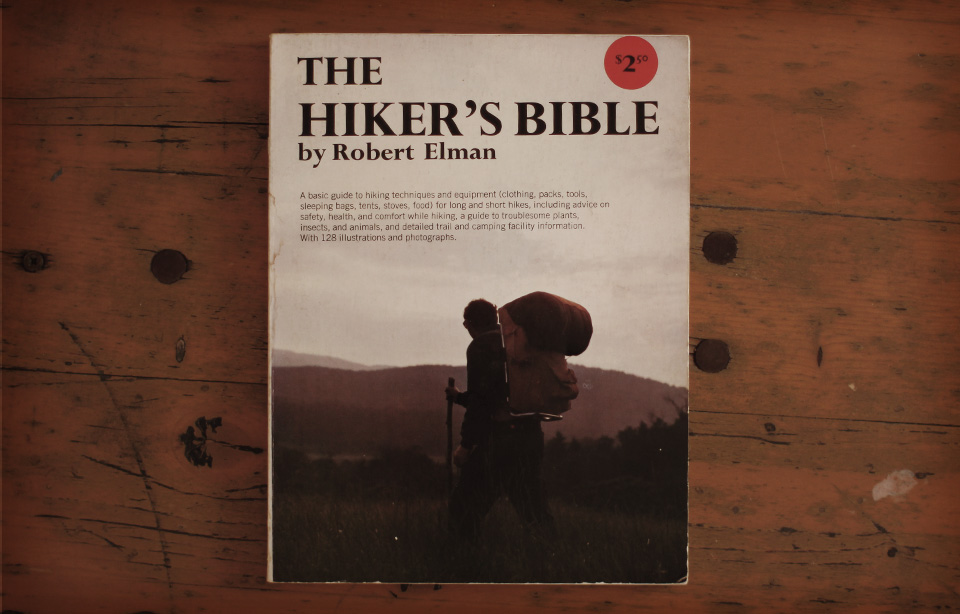 The Hiker's Bible by Robert Elman 1974