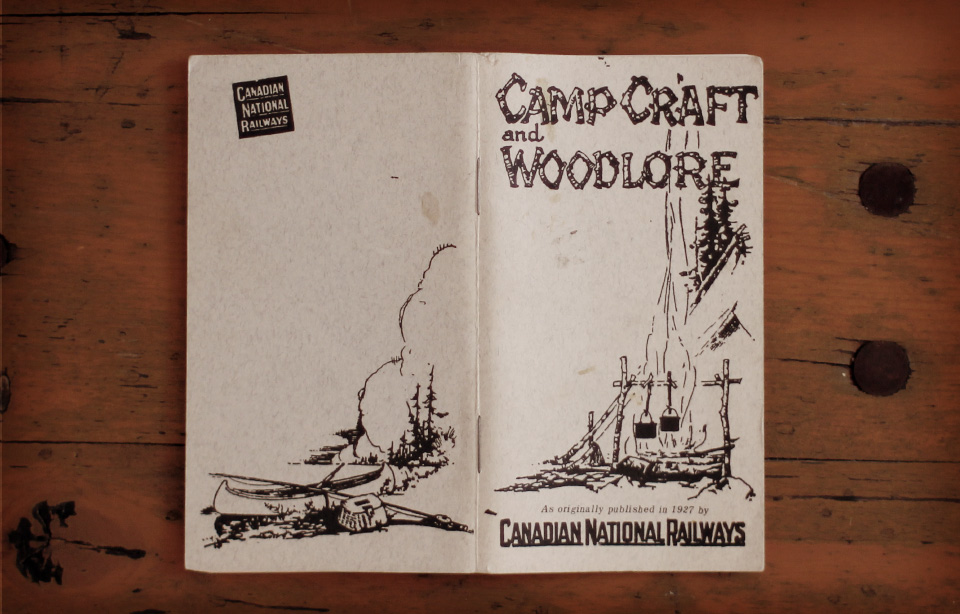 The Canadian National Railways' -  Camp Craft and Woodlore, 1927