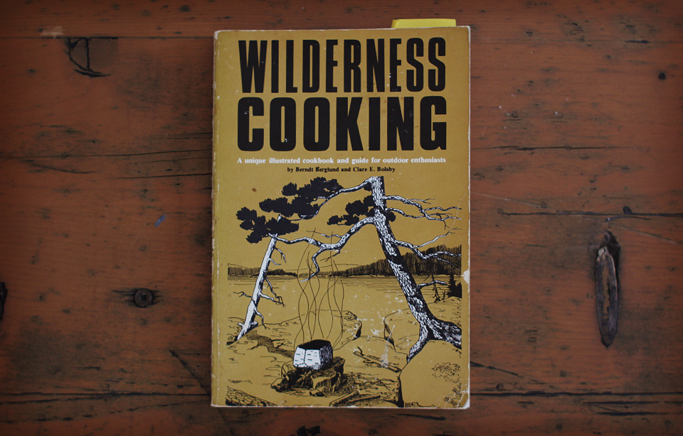 Brandt Berglund and Clare E. Bolsby - Wilderness Cookbook, 1976