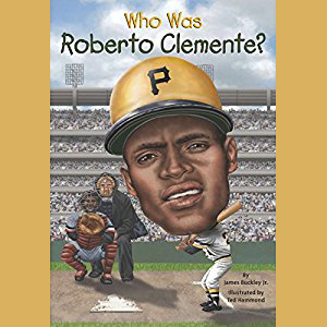 1021_Who Was Roberto Clemente.jpg
