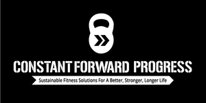 Constant Forward Progress Fitness