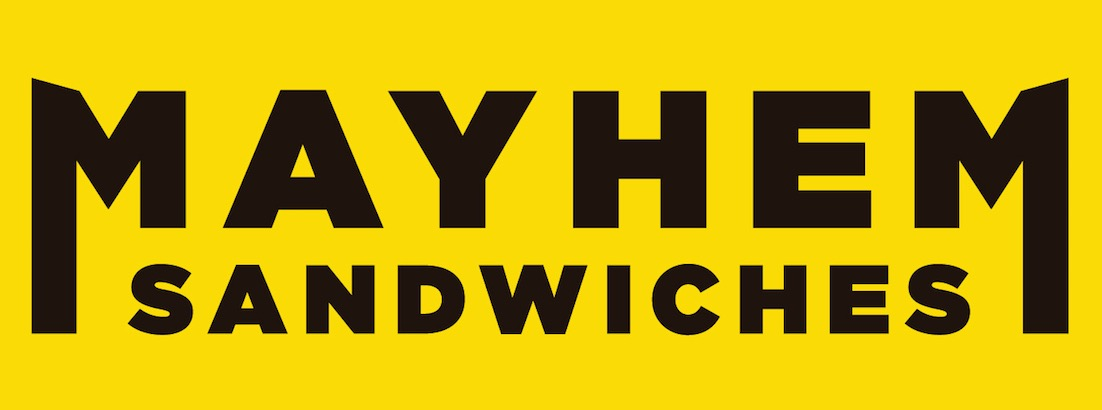 Mayhem Sandwiches