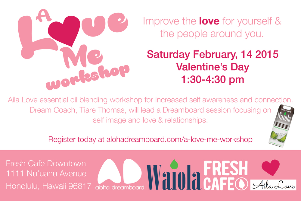 A Love Me Workshop with Aloha Dreamboard, LLC. and Aila Love.jpg
