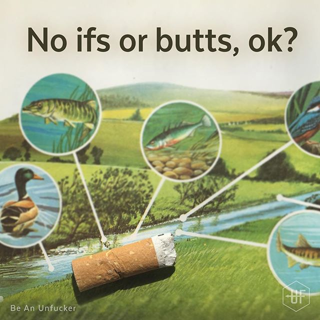 WHY IT'S FUCKED: It's estimated that TRILLIONS of cigarette filters are discarded into the environment each year. Depending on the conditions of where the cigarette butt is discarded, it can take 18 months to 10 years for the filter to decompose. But that's not the worst of it, the toxins from the cigarette are absorbed into the ground and waterways, damaging fish, birds – any organism that comes into contact with it.  CHANGE ONE THING: If you know a smoker, check they're a responsible butt tosser. If you see butts on the ground, please pick them up. It sucks, it's annoying and it's gross, but know you're doing a great thing. 🦆