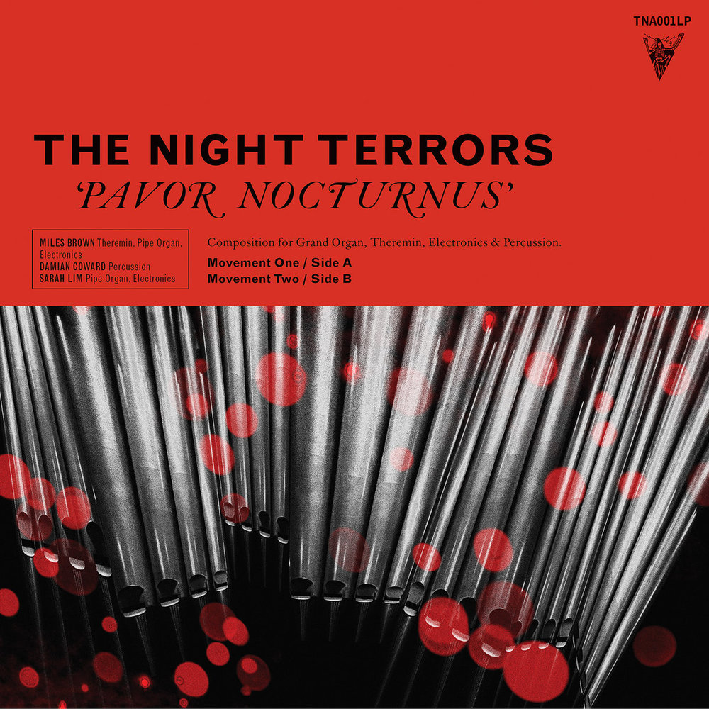 The Night Terrors - Pavor Nocturnus Recorded on location at the Melbourne Town Hall and featuring the enormous Melbourne Town Hall Pipe Organ! Engineered by Myles Mumford