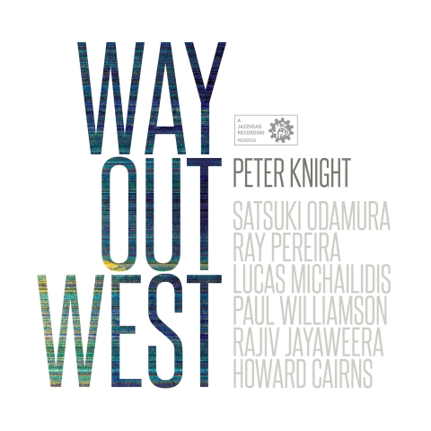 Way Out West The Age-Music Victoria Best Jazz Album 2016 Mixed by Myles Mumford