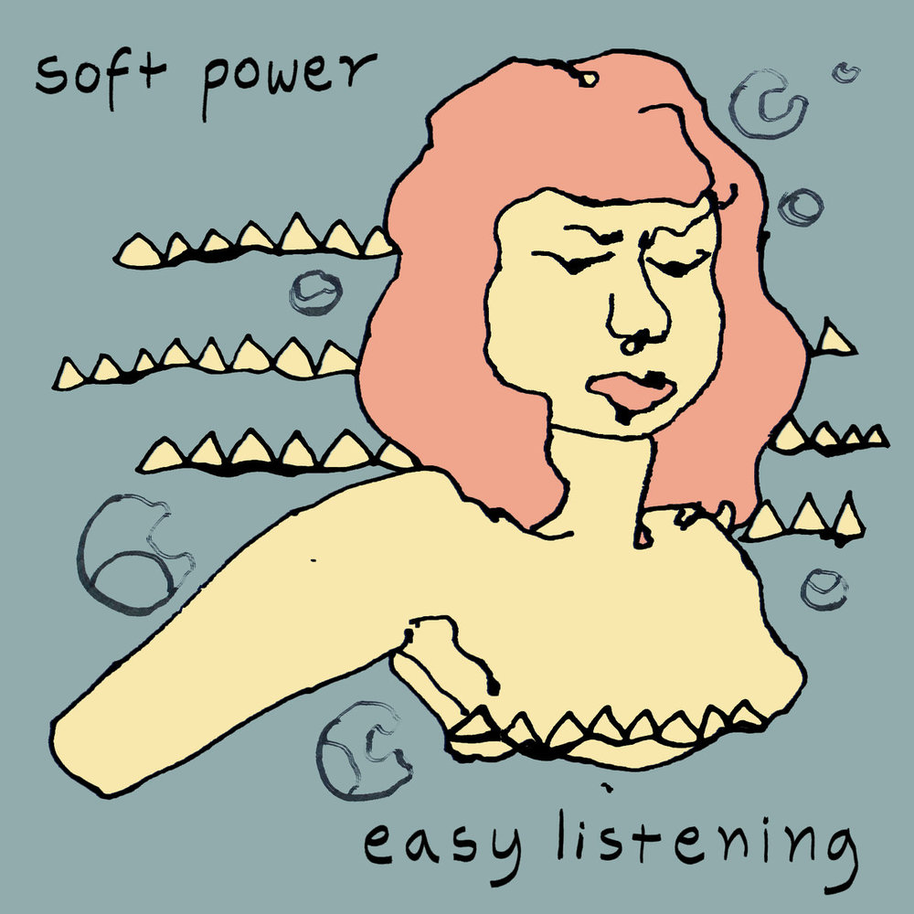 """Soft Power's """"Easy Listening"""" Produced by Matthew Roche and Myles Mumford, mixed and engineered by Myles Mumford at Rolling Stock Recording Rooms"""