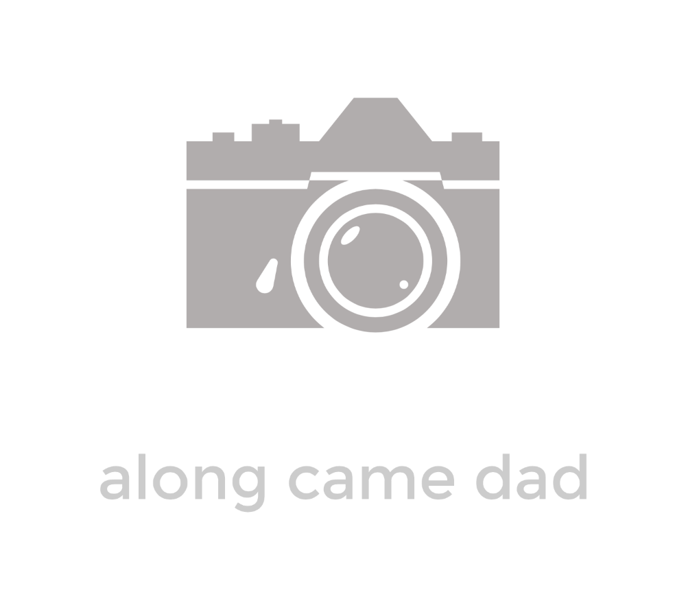 Along came dad