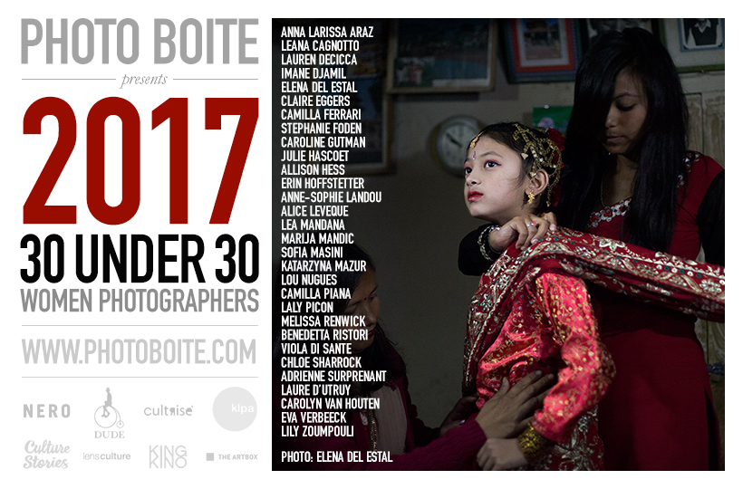30 Under 30 / Women Photographers, selected.  January 2017.