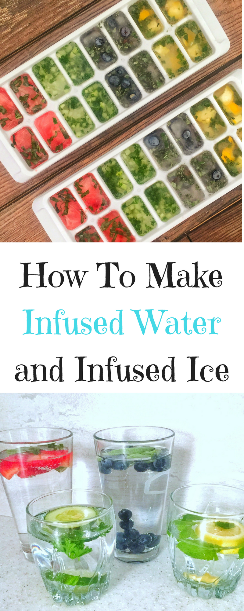 How to Make Infused Water and Infused Ice Cubes