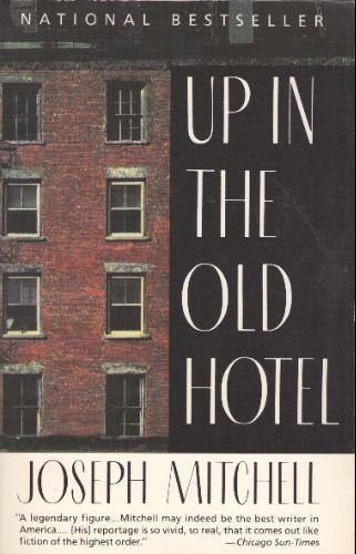 up-in-the-old-hotel-joseph-mitchell.jpg