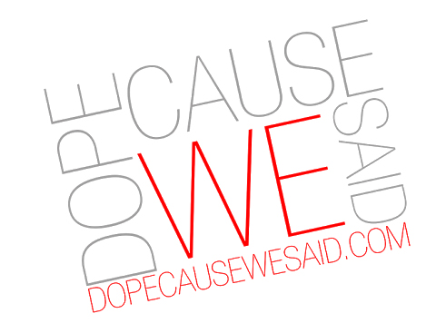Music Submissions - DOPECAUSEWESAID