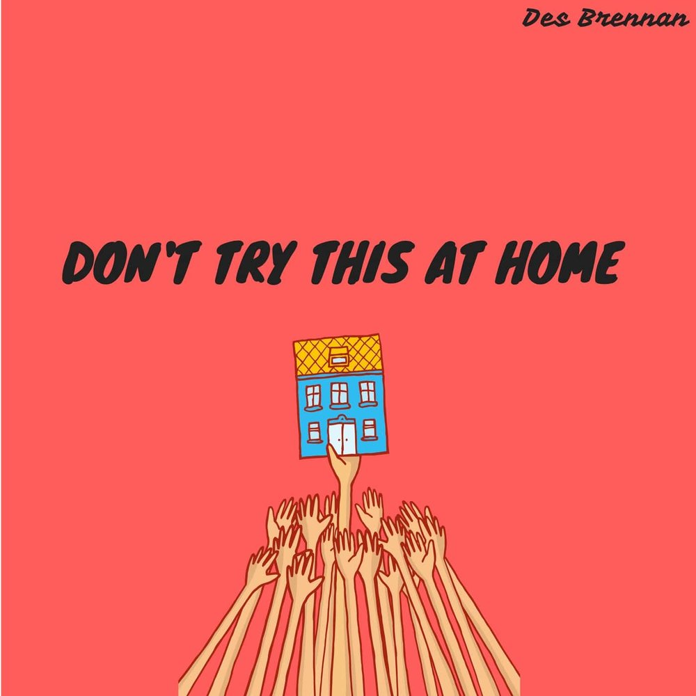 "Click the pic to Stream/Download ""Don't Try This At Home"""