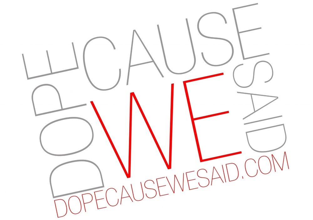 Dopecausewesaid website and lifestyle brand