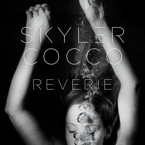 Skyler Reverie