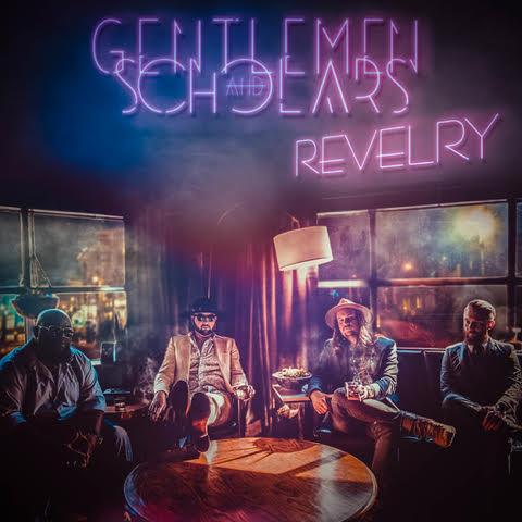 Gentlemen And Scholars - Revelry.jpg