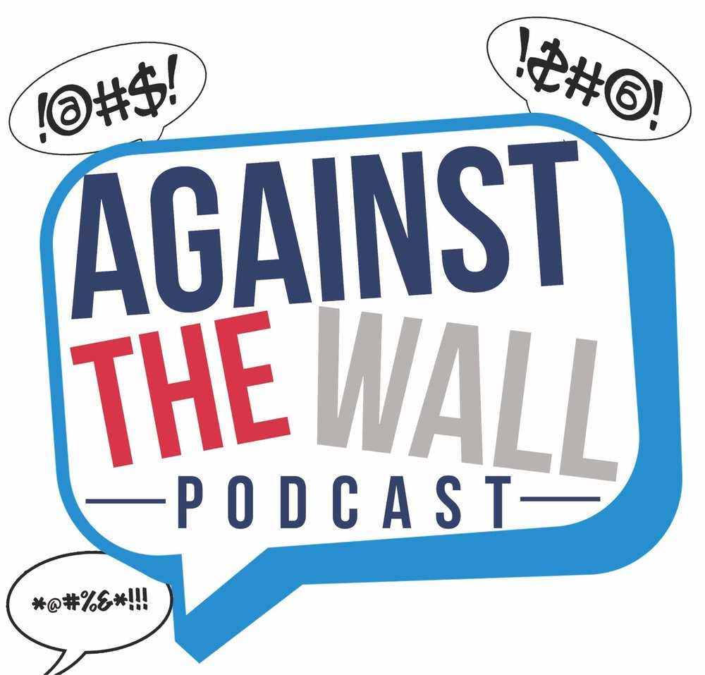Against The Wall Podcast.jpg