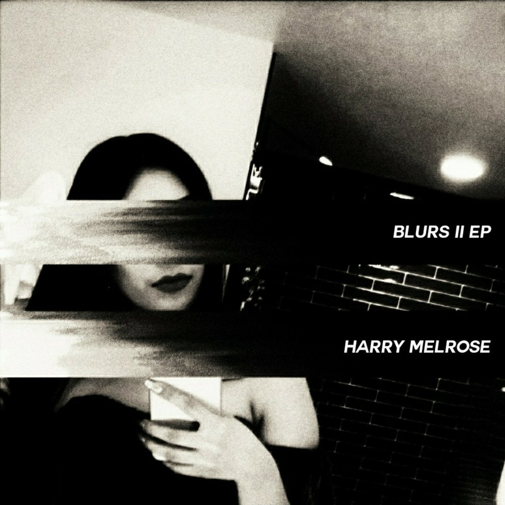 Harry Melrose - Blur II EP.jpg