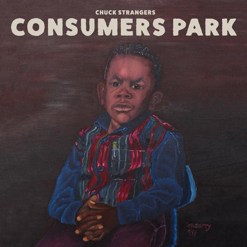 Chuck Strangers - Consumer Park.jpg