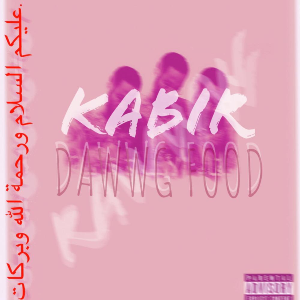 Kabir - DAWWG FOOD EP.png