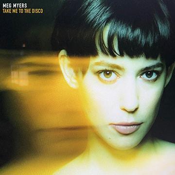 Meg Myers - Take Me to the Disco.jpeg