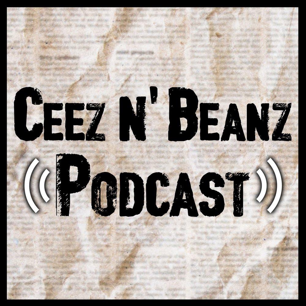 Ceez n Beanz podcast.jpg