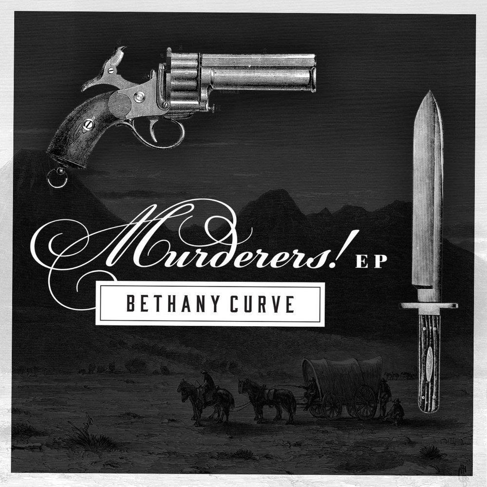 Bethany Curve - Murderers EP.jpg